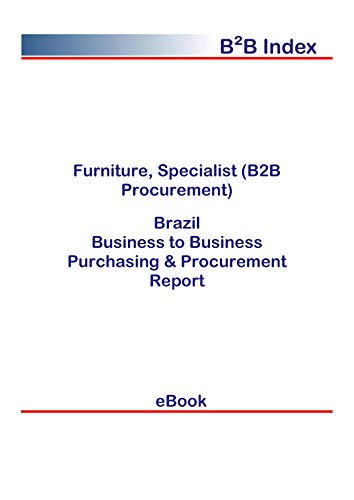 Furniture, Specialist (B2B Procurement) in Brazil: B2B Purchasing + Procurement Values (English Edition)