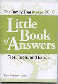 Little Book of Answers the Family Tree Maker 2010