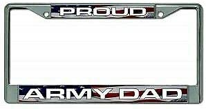 Proud Max 80% OFF Army Dad Over item handling ☆ Chrome Frame Plate License