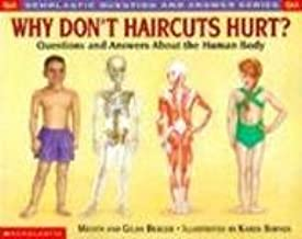 Why Don't Haircuts Hurt? Questions And Answers About The Human Body (Turtleback School & Library Binding Edition) (Scholastic Question & Answer)