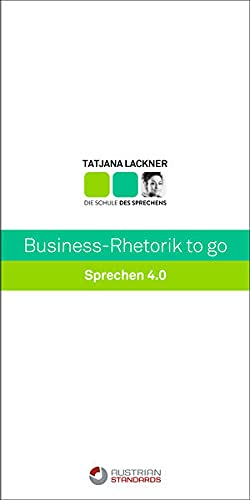Business-Rhetorik to go: Sprechen 4.0 (QuickInfo)
