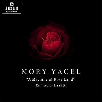 A Machine At Rose Land EP