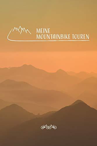 Meine Mountainbike Touren: Mountainbike Tourenbuch zum Ausfüllen Tourenbuch zum Eintragen als Geschenk für Mountainbiker Radfahrer, Fahrrad Fans und ... Väter zum Vatertag, Softcover mit 110 Seiten