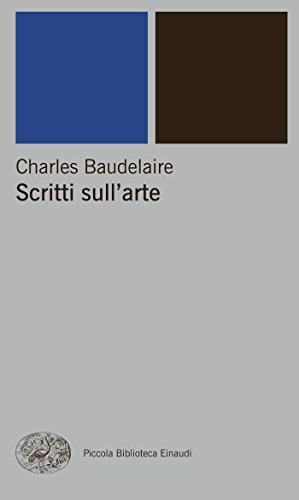 Scritti sull'arte (Piccola biblioteca Einaudi. Nuova serie Vol. 268)