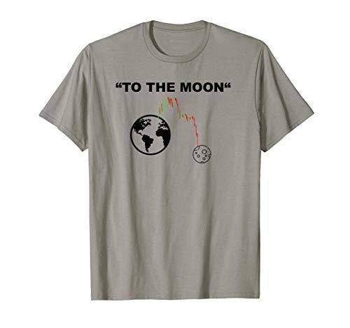 To the Moon - Börse Meme Stock Trading Finanz und Dividenden T-Shirt