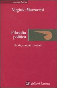 Filosofia politica. Storia, concetti, contesti