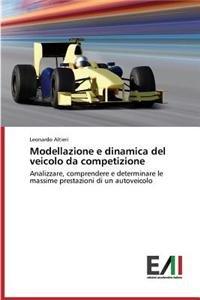 Modellazione E Dinamica del Veicolo Da Competizione