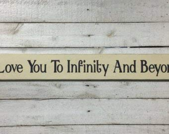 pmxkbzzr I Love You to Infinity and Beyond Long Gift for Grandchild Toy Story Quote Buzz Lightyear Boys Girls Room Baby Nursery Decor Home Wood Sign Funny Craft Wall Decor Plaque