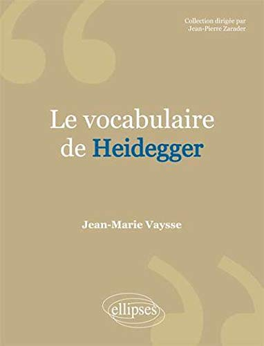 Le Vocabulaire de Heidegger