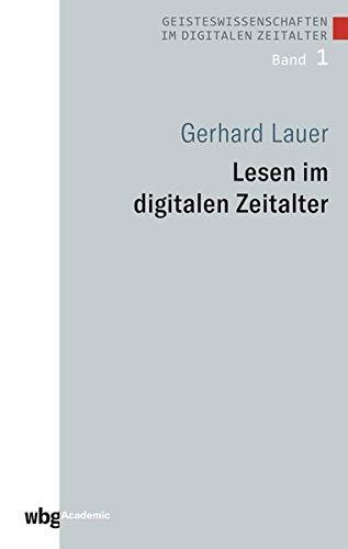 Lesen im digitalen Zeitalter (Geisteswissenschaften im digitalen Zeitalter)