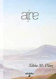 Aire par Silvia M. Díaz
