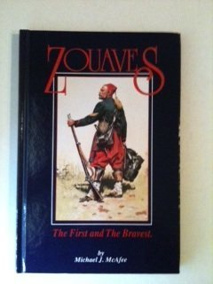 Zouaves: The First and the Bravest