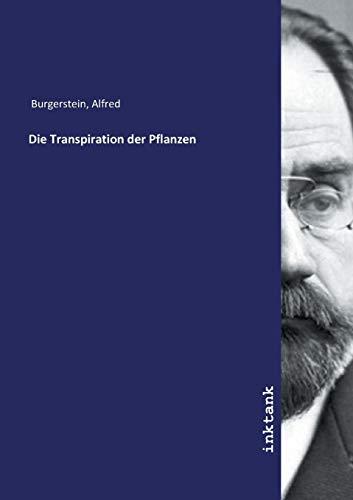 Burgerstein, A: Transpiration der Pflanzen