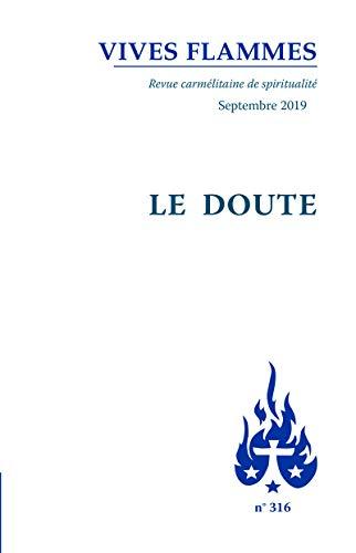 Revue Vives flammes numéro 316 Le doute