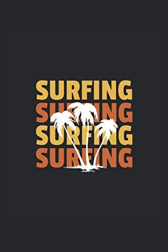 Amo il surf, le palme ... il taccuino: Pianificatore per surf, spiaggia, palme,