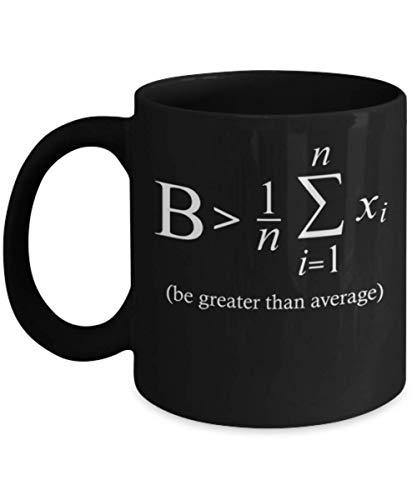 N\A Sea Mayor Que el Promedio Taza de Taza de café de matemáticas - símbolo pi Taza de café pi ecuación matemática Citas Regalos mercancía Accesorios Camisa Pegatina calcomanía Pin