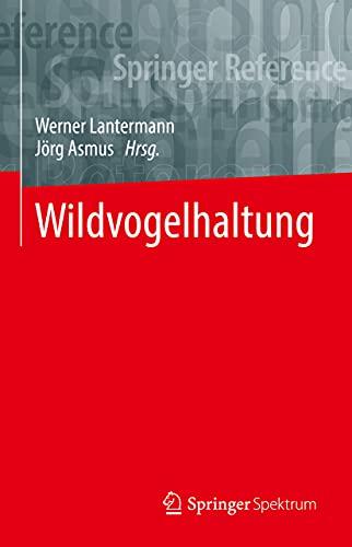 Wildvogelhaltung (German Edition)