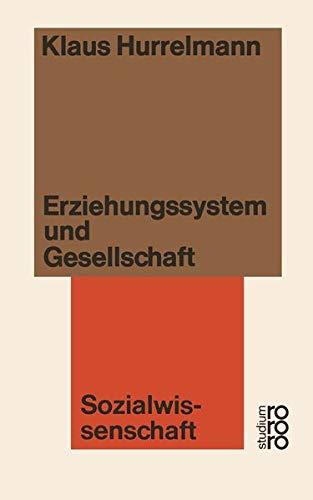 Sozialwissenschaft: Erziehungssystem und Gesellschaft