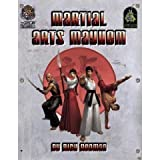 Martial Arts Mayhem (d20 Modern Roleplaying Supplement)