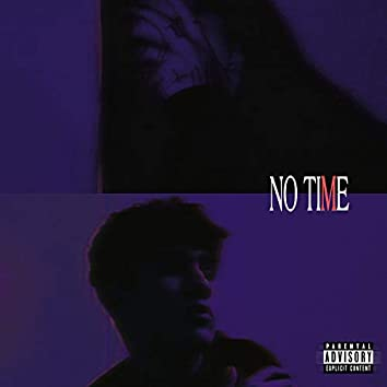 NO TIME (feat. G-Universe)
