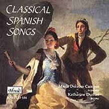 Classical Spanish Songs: Espla / Obradors / Mompou