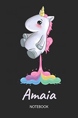 Amaia - Notebook: Blank Ruled Personalized & Customized Name Rainbow Farting Unicorn School Notebook Journal for Girls & Women. Funny Unicorn Desk ... Birthday & Christmas Gift for Women.