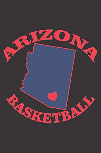 ARIZONA BASKETBALL: 6x9 inch | lined | ruled paper | notebook | notes
