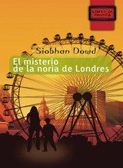 El misterio de la noria de Londres (Libros de Mochila)