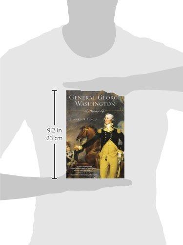 General George Washington: A Military Life