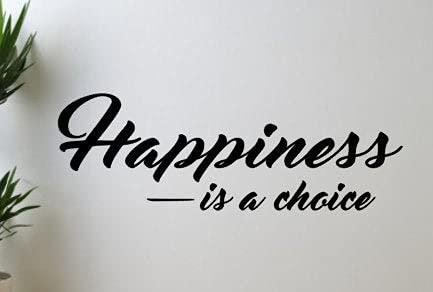 Tamengi Calcomanía de pared de vinilo con texto en inglés 'Happiness Is A Choice' para dormitorio, sala de estar, oficina, baño, 76 cm de ancho