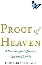 Eben Alexander: Proof of Heaven : A Neurosurgeon's Journey Into the Afterlife (Large Print Paperback); 2013 Edition