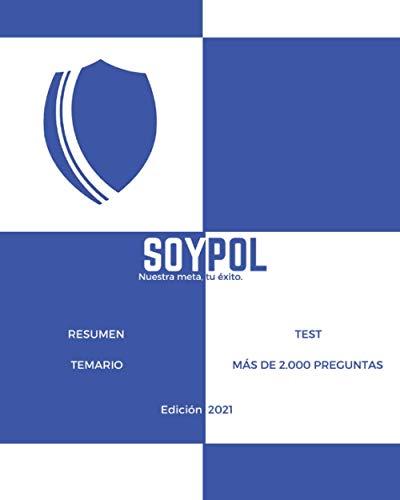Soypol: Resumen temario - Test más de 2.000 preguntas.: Policía Local de Andalucía.