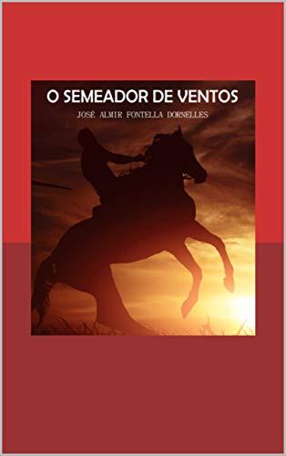 O Semeador de Ventos (Portuguese Edition)