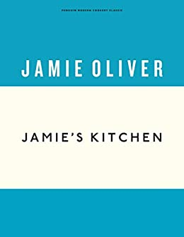 Jamie's Kitchen (Anniversary Editions) by [Jamie Oliver]