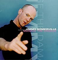 Manage the Damage by Jimmy Somerville (2000-01-11)
