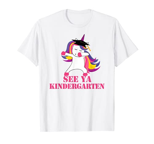 SEE YA KINDERGARTEN DABBING Unicornio Graduación Meme Camiseta