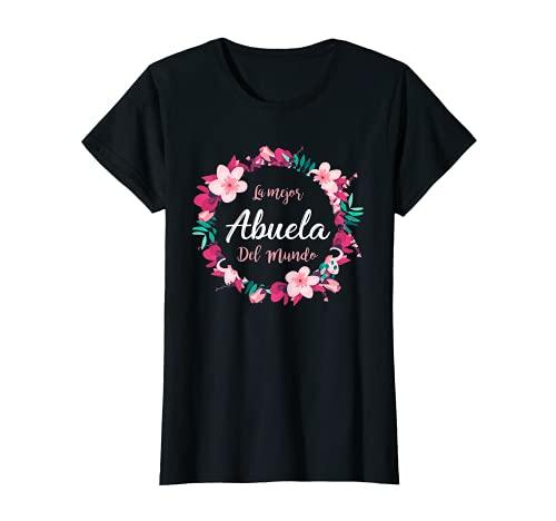 Mujer Dia de las madres shirt La mejor Abuela del mundo Spanish Camiseta
