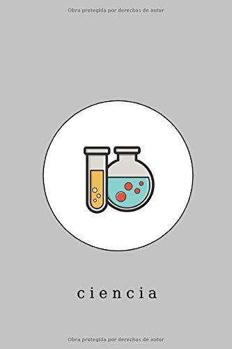 ciencia: Cuaderno de ciencias, diario, bloc de notas, 15,24 x 22,86 cm, 100 páginas forradas, ingeniería, astronomía, biología, química, física, ... regalo, niños, navidad, cumpleaños