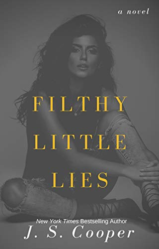 Filthy Little Lies