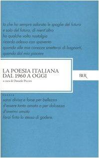 La poesia italiana dal 1960 a oggi