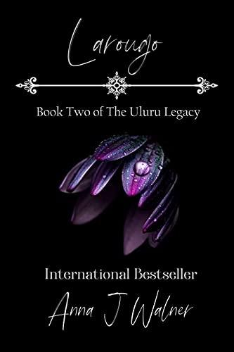 Larougo: Book Two of The Uluru Legacy