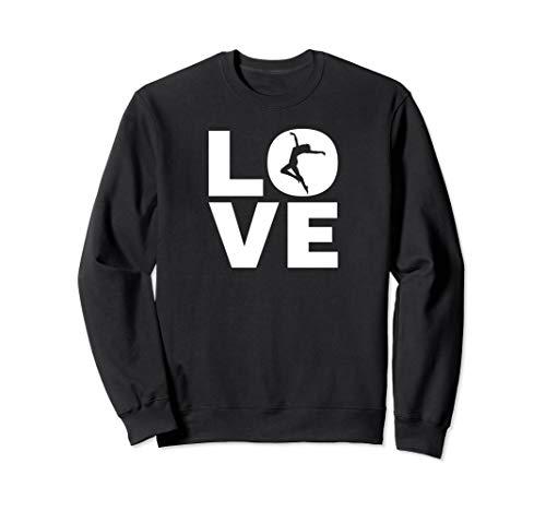 Love Tanzen - Ich Liebe Tanzen - Tänzer & Dancer Geschenk Sweatshirt