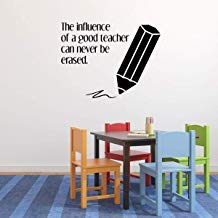 Vivityobert - Adhesivo de vinilo para pared con cita para el profesor, diseño con texto en inglés 'The Influence of a Good Teacher Can Never Be Erased' (La influencia de un buen profesor puede nunca ser borrado)