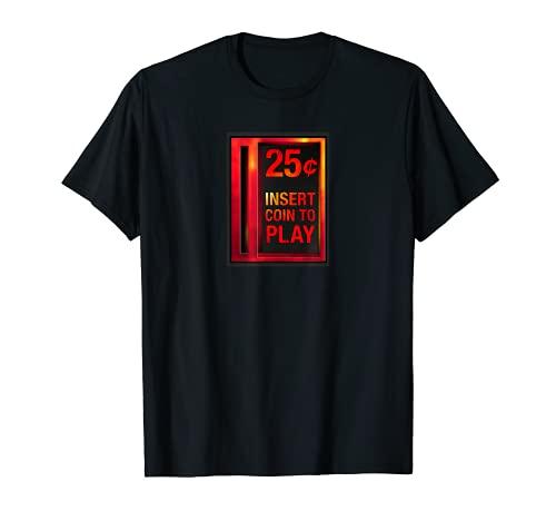 Pièce de monnaie à jouer rétro pour armoire d'arcade 25 centimes T-Shirt