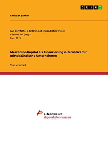 Mezzanine-Kapital als Finanzierungsalternative für mittelständische Unternehmen