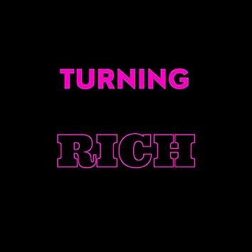 Turning Rich