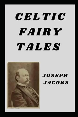Celtic Fairy Tales illustrated