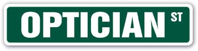 OPTICIAN Street Sign eye glasses contact lenses exam | Indoor/Outdoor | 24