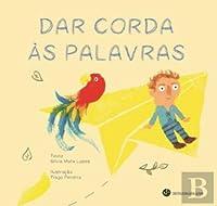 Dar Corda às Palavras (Portuguese Edition)