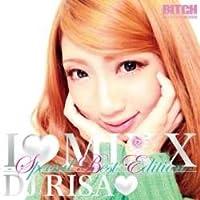 I Love Mix 10 -Special Best Edition- / DJ Risa